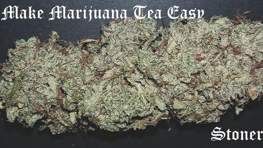 how to make marijuana tea easy