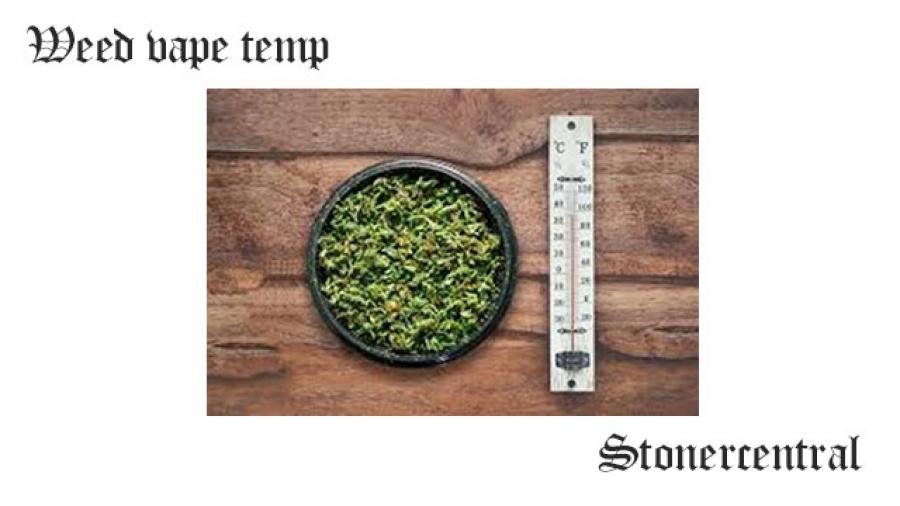 Weed vape temp